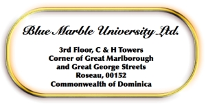 Address for Blue Marble University: Blue Marble University, 411 Walnut St., #4387, Green Cove Springs, FL 32043, USA Phone and Fax: 904-417-5105. For the convenience of our US students, mail may be addressed to our international mail processing center at:  Blue Marble University 411 Walnut Street, Suite 4387 Green Cove Springs, FL 32043 U.S.A.