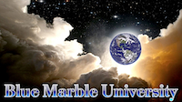 Blue Marble University graduate schools offering distance learning doctoral degrees in life sciences, humanities, and instructional technology. Offering 3 year online doctoral programs in stem cell biology, world history, medicine, law, education, as well as our most popular program...the two year online dissertation-only PhD. Blue Marble University is the premier virtual university within the key areas of: virtual university, e-learning, distance education, distance graduate school, online PhD programs,  biomedical engineering online degree, affordable online degrees, foreign graduate school, distance phd program, e-learning phd programs, biology, plant physiology, engineering, stem cell biology, plant physiology, instructional technology, industrial technology degrees.