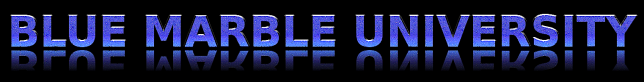 Blue Marble University, Scholarly, Convenient, Affordable, the World's Most Innovative Online University