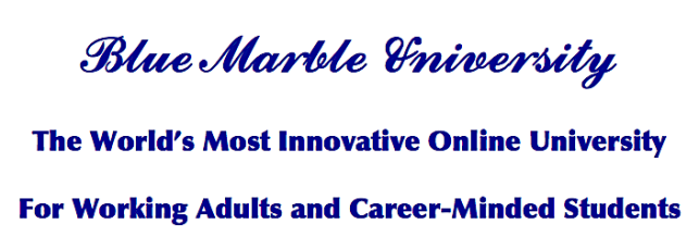 Blue Marble University The World's Most Innovative Online University For Working Adults and Career-Minded Students